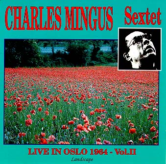 CHARLES MINGUS - Live in Oslo 1964 - Vol. 2 cover