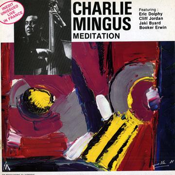 CHARLES MINGUS - Meditation cover
