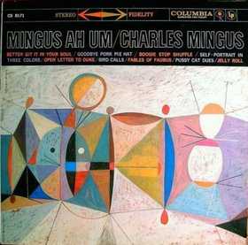 CHARLES MINGUS - Mingus Ah Um cover