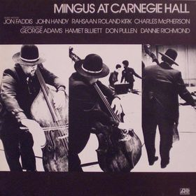 CHARLES MINGUS - Mingus at Carnegie Hall cover