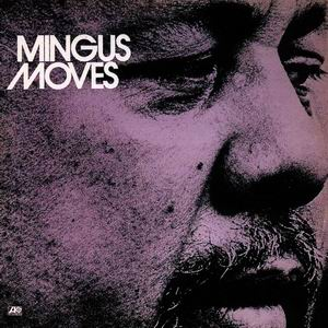 CHARLES MINGUS - Mingus Moves cover