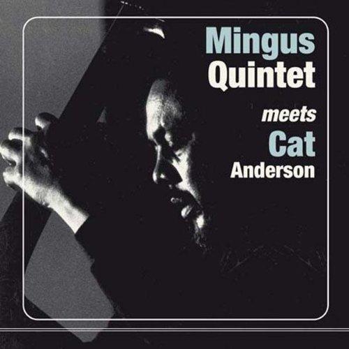 CHARLES MINGUS - Mingus Quintet Meets Cat Anderson cover
