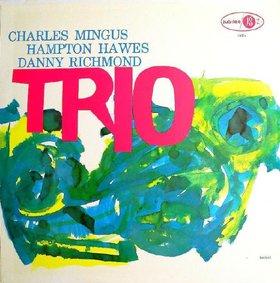 CHARLES MINGUS - Mingus Three (aka The Wild Bass aka Mingus Moods aka C.M. Trio) cover