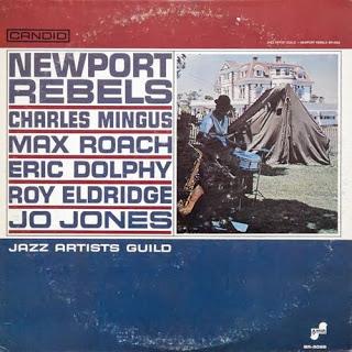 CHARLES MINGUS - Newport Rebels (with Max Roach, Eric Dolphy, Roy Eldridge, Jo Jones) cover