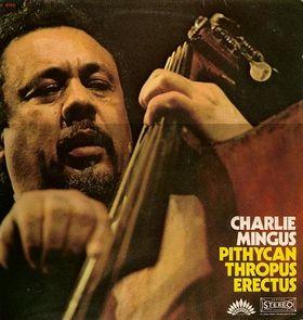 CHARLES MINGUS - Pithycanthropus Erectus cover