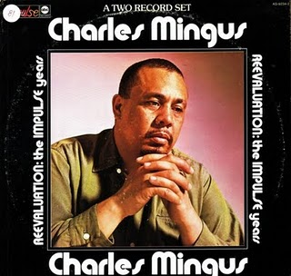 CHARLES MINGUS - Reevaluation: the Impulse Years cover