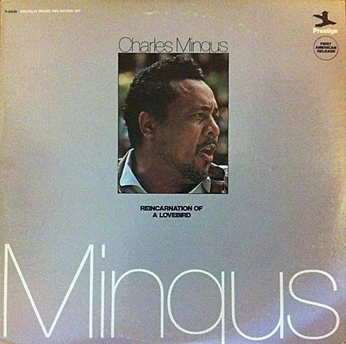 CHARLES MINGUS - Reincarnation Of A Lovebird cover