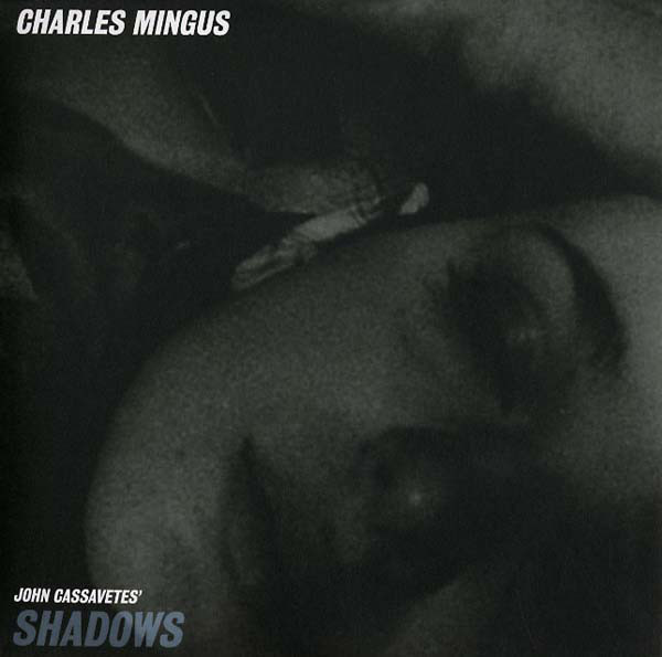 CHARLES MINGUS - Shadows cover