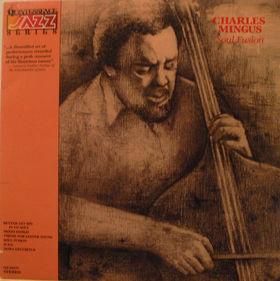 CHARLES MINGUS - Soul Fusion (Quintessence Jazz Series) cover