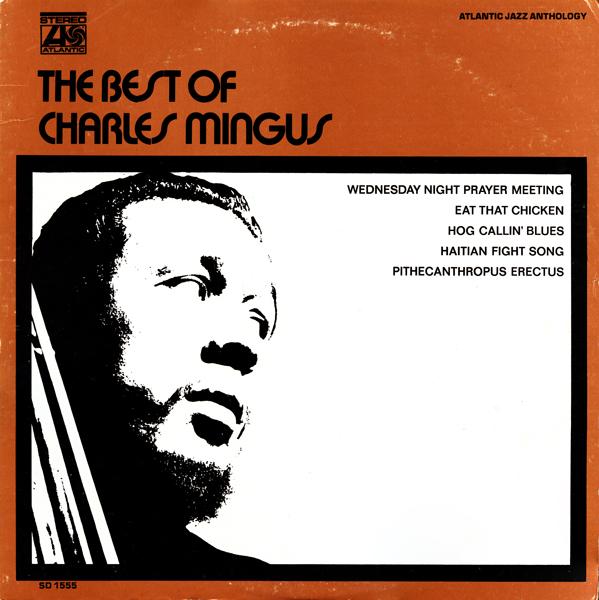 CHARLES MINGUS - The Best of Charles Mingus cover