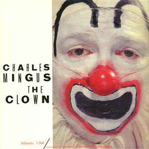 CHARLES MINGUS - The Clown cover