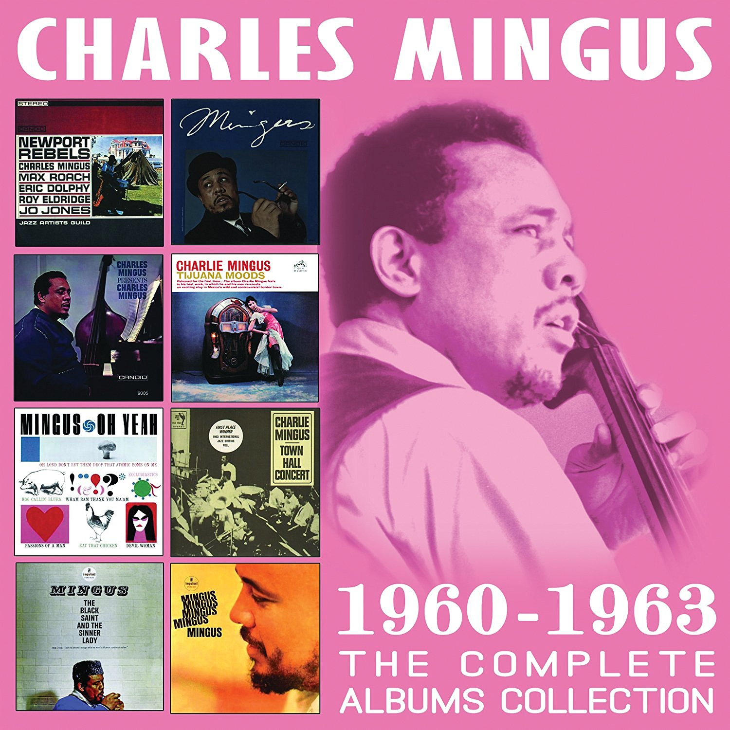 CHARLES MINGUS - The Complete Albums Collection 1960-1963 cover