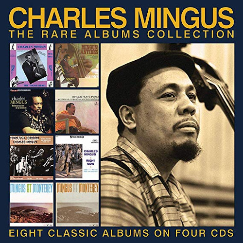 CHARLES MINGUS - The Rare Albums Collection cover