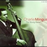 CHARLES MINGUS - The Young Rebel cover