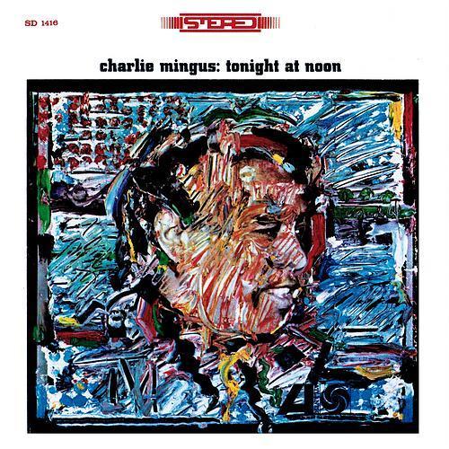 CHARLES MINGUS - Tonight at Noon cover