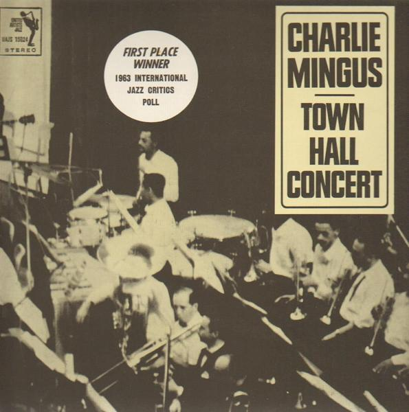 CHARLES MINGUS - Town Hall Concert cover