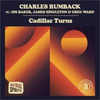 CHARLES RUMBACK - Cadillac Turns cover