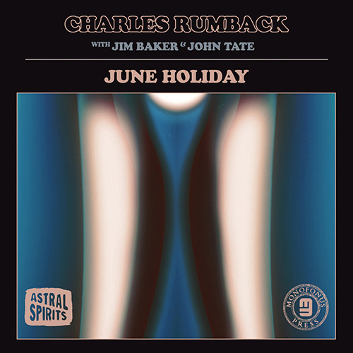 CHARLES RUMBACK - Rumback, Charles With Jim Baker & John Tate : June Holiday cover