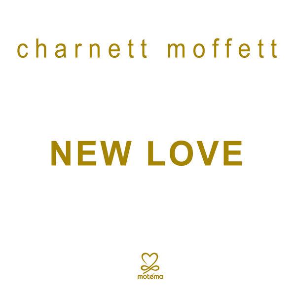 CHARNETT MOFFETT - New Love cover