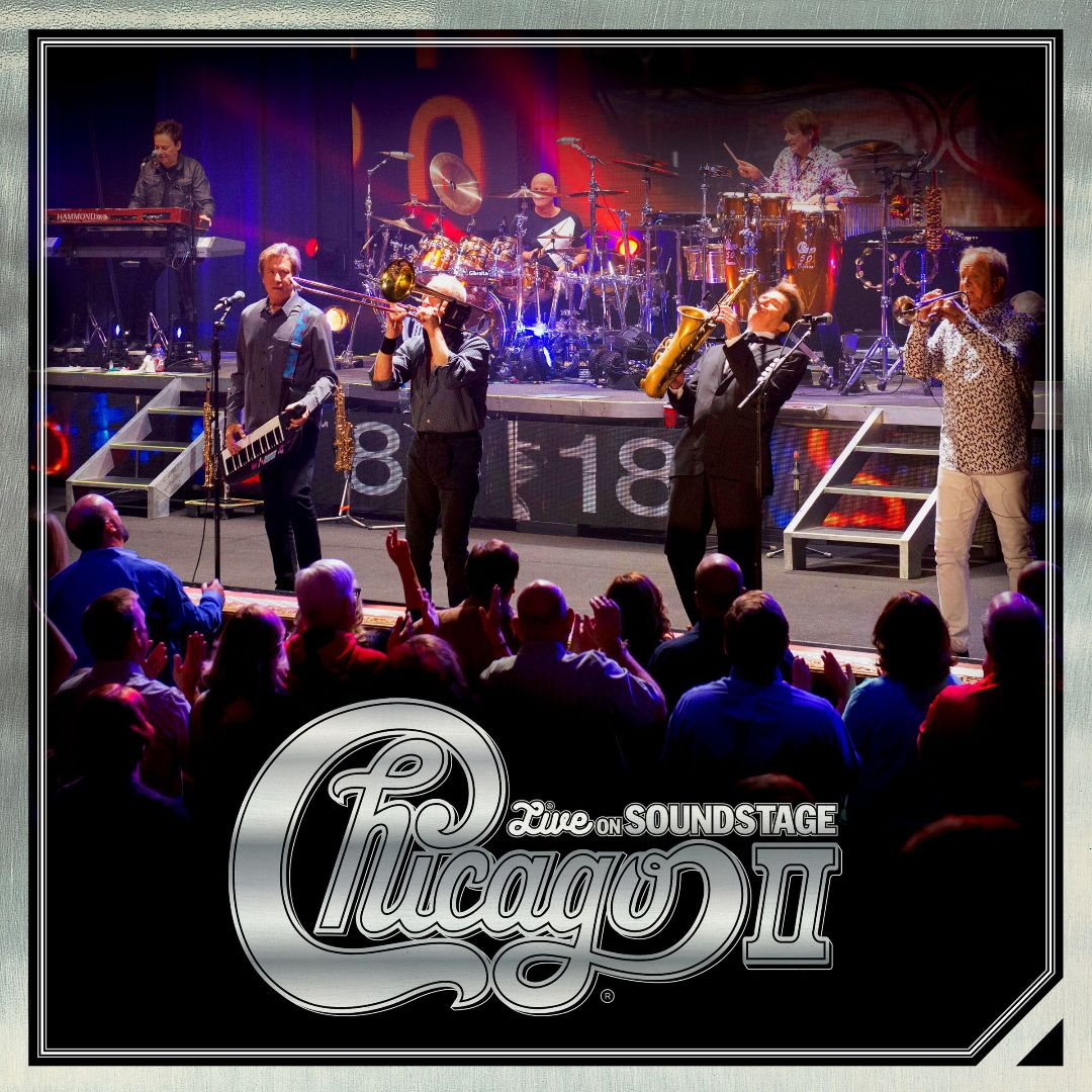 CHICAGO - Chicago II : Live on Soundstage cover
