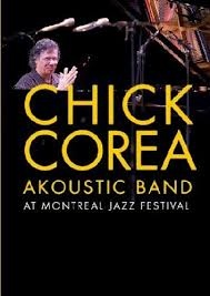 CHICK COREA - Chick Corea Akoustic Band ‎: At Montreal Jazz Festival cover