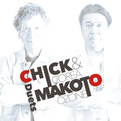 CHICK COREA - Chick Corea / Makoto Ozone : Chick & Makoto -Duets cover