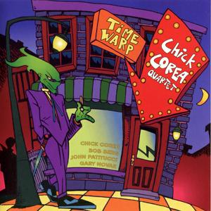 CHICK COREA - Chick Corea Quartet : Time Warp cover