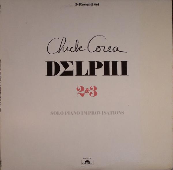 CHICK COREA - Delphi 2&3 Solo Piano Improvisations cover