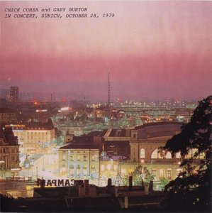 CHICK COREA - In Concert, Zürich, October 28, 1979 (with Gary Burton) cover