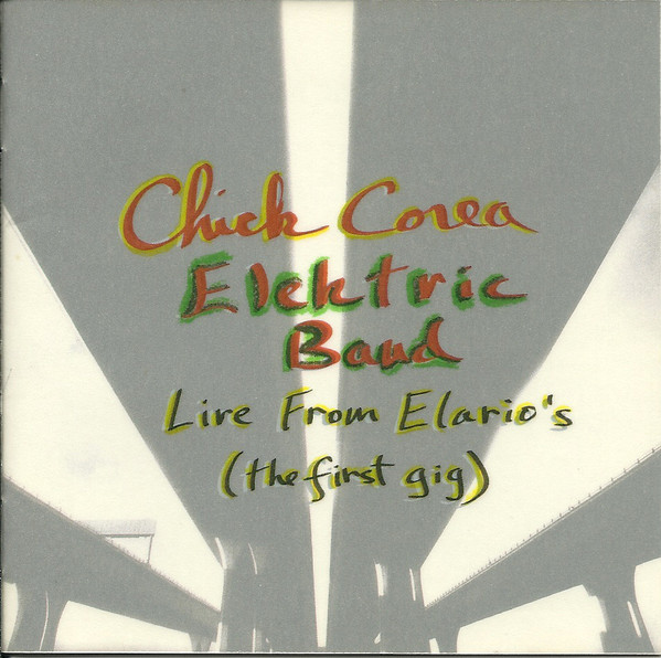 CHICK COREA - Live From Elario's (First Gig) (CCEB) cover