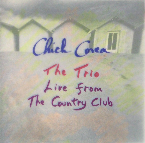 CHICK COREA - The Trio Live From Country Club cover