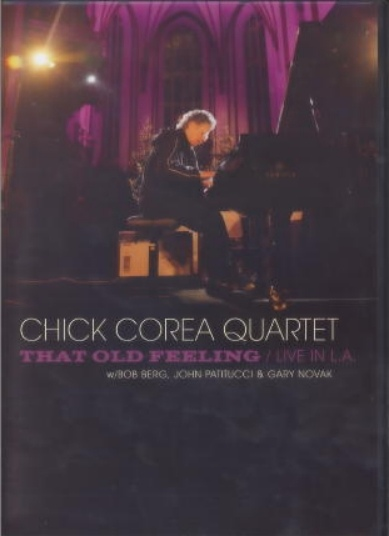 CHICK COREA - That Old Feeling / Live In L.A. cover