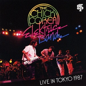 CHICK COREA - The Chick Corea Elektric Band ‎: Live In Tokyo 1987 cover