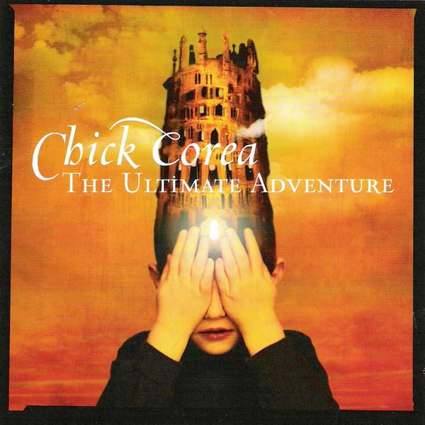 CHICK COREA - The Ultimate Adventure cover