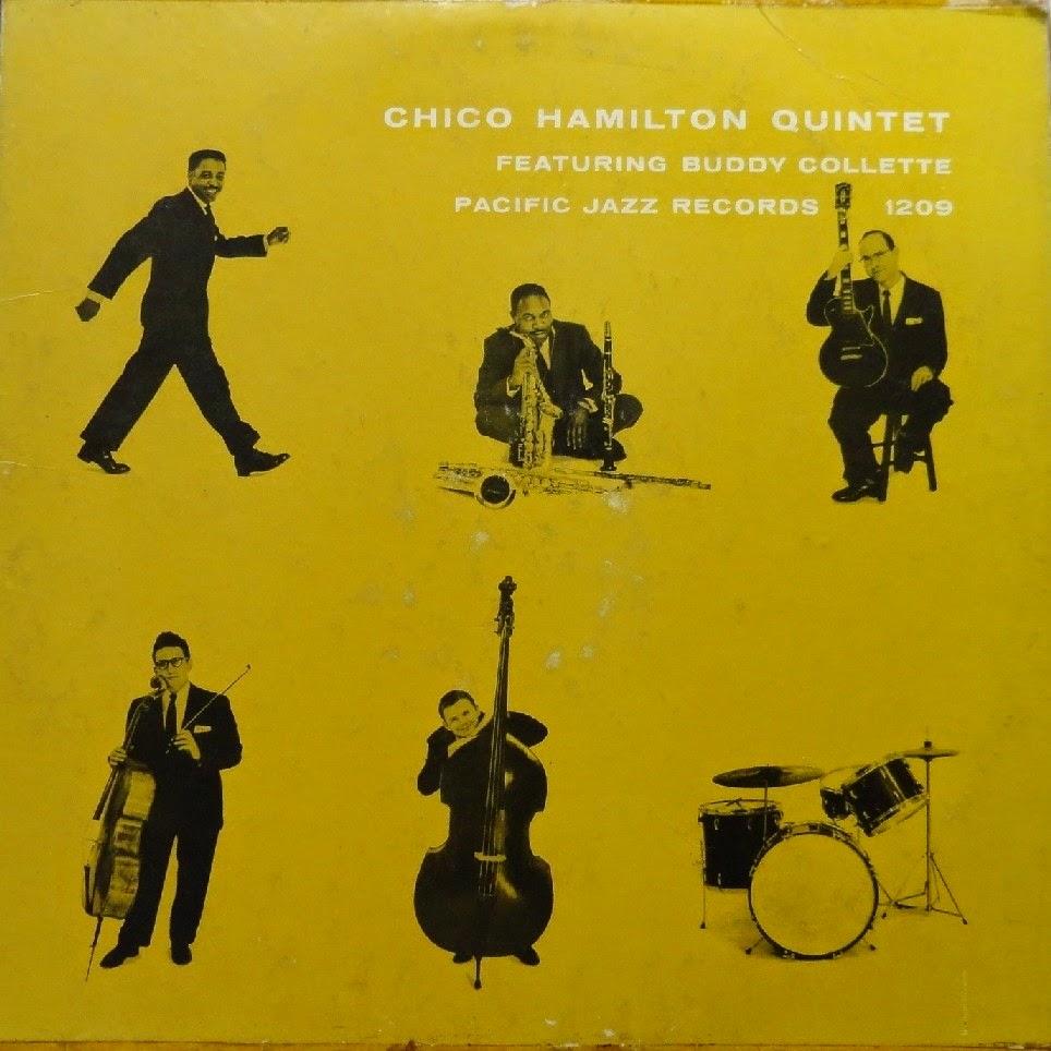 CHICO HAMILTON - Chico Hamilton Quintet Featuring Buddy Collette (aka Spectacular!) cover