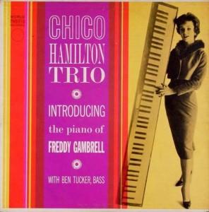 CHICO HAMILTON - Chico Hamilton Trio Introducing Freddy Gambrell cover