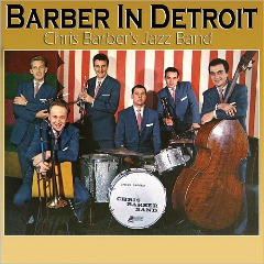 CHRIS BARBER - Barber In Detroit cover