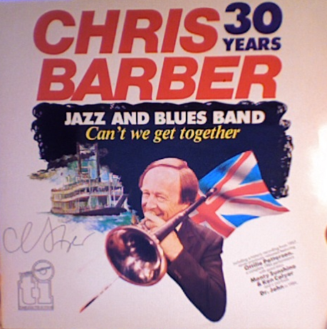 CHRIS BARBER - Can't We Get Together cover