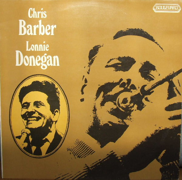 CHRIS BARBER - Chris Barber & Lonnie Donegan cover