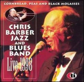 CHRIS BARBER - Cornbread, Peas & Black Molasses cover