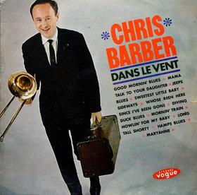 CHRIS BARBER - Dans Le Vent cover