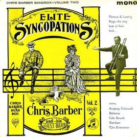 CHRIS BARBER - Elite Syncopations (Chris Barber Bandbox-Volume Two) cover