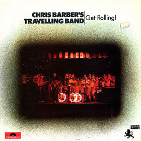 CHRIS BARBER - Get Rolling! cover