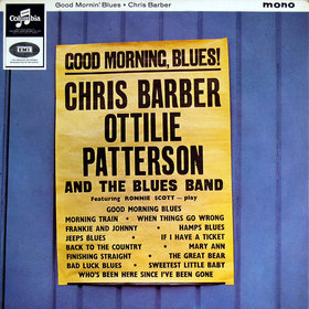 CHRIS BARBER - Good Morning, Blues! with Ottilie Patterson cover