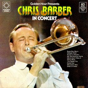CHRIS BARBER - In Concert cover