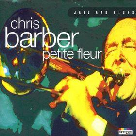 CHRIS BARBER - Petite Fleur cover