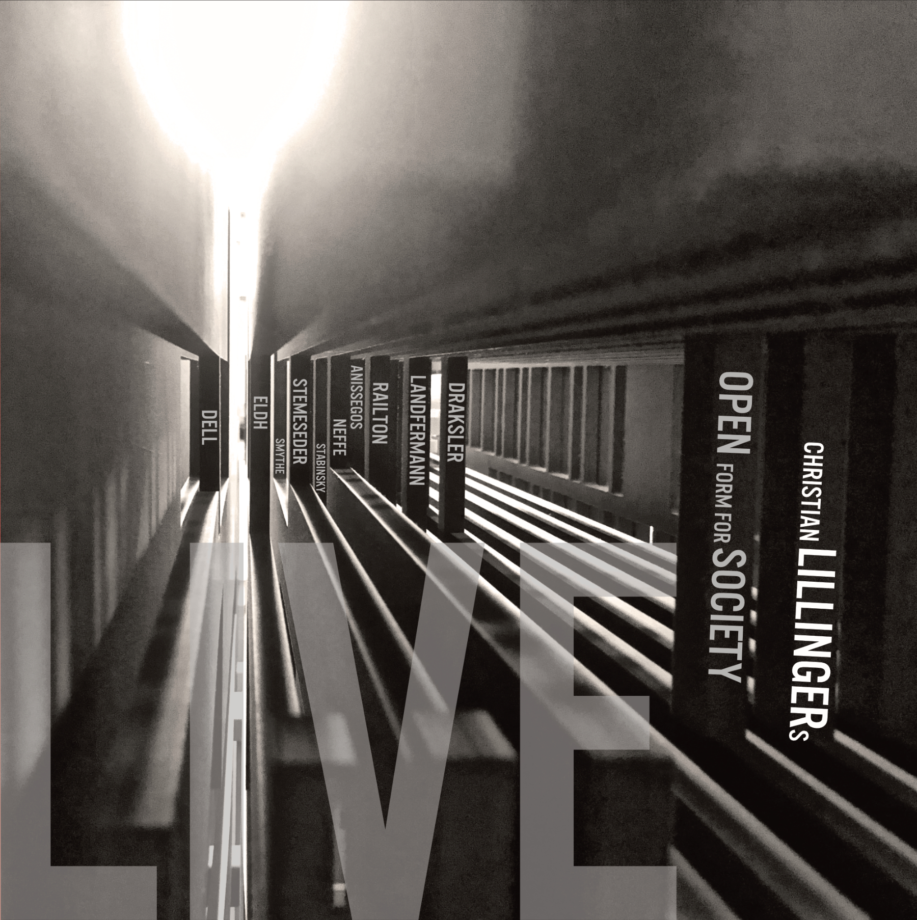 CHRISTIAN LILLINGER - Open Form For Society Live cover