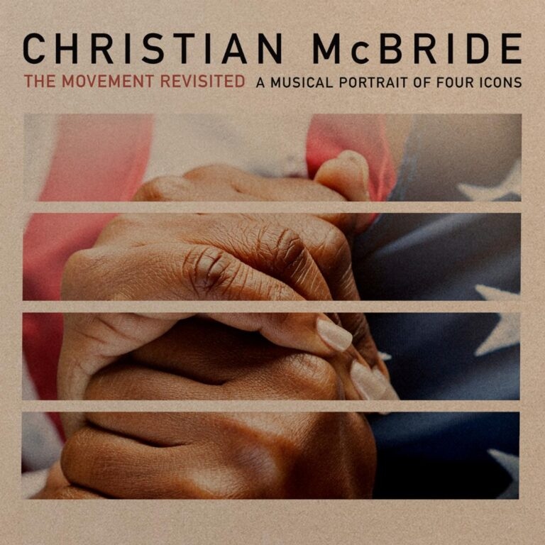 CHRISTIAN MCBRIDE - The Movement Revisited : A Musical Portrait of Four Icons cover