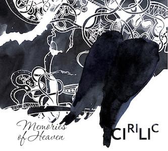 CIRILIC - Memories From Heaven cover