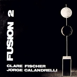 CLARE FISCHER - Fusión 2 (with Jorge Calandrelli) cover